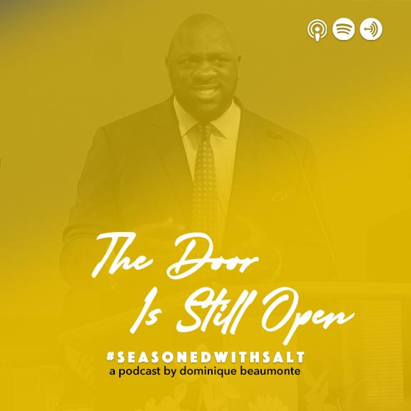 The Door Is Still Opem